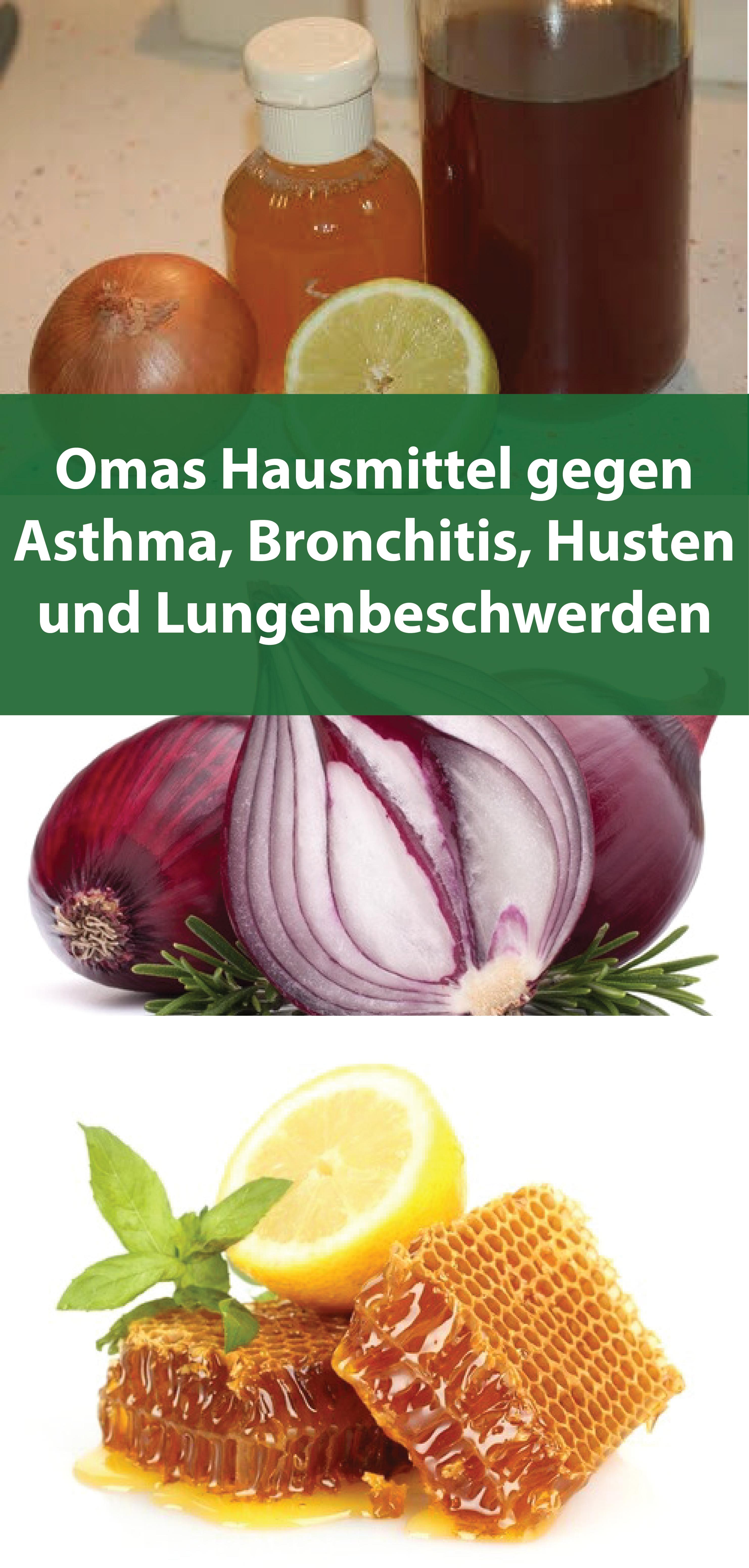 Omas Hausmittel gegen Asthma, Bronchitis, Husten und Lungenbeschwerden