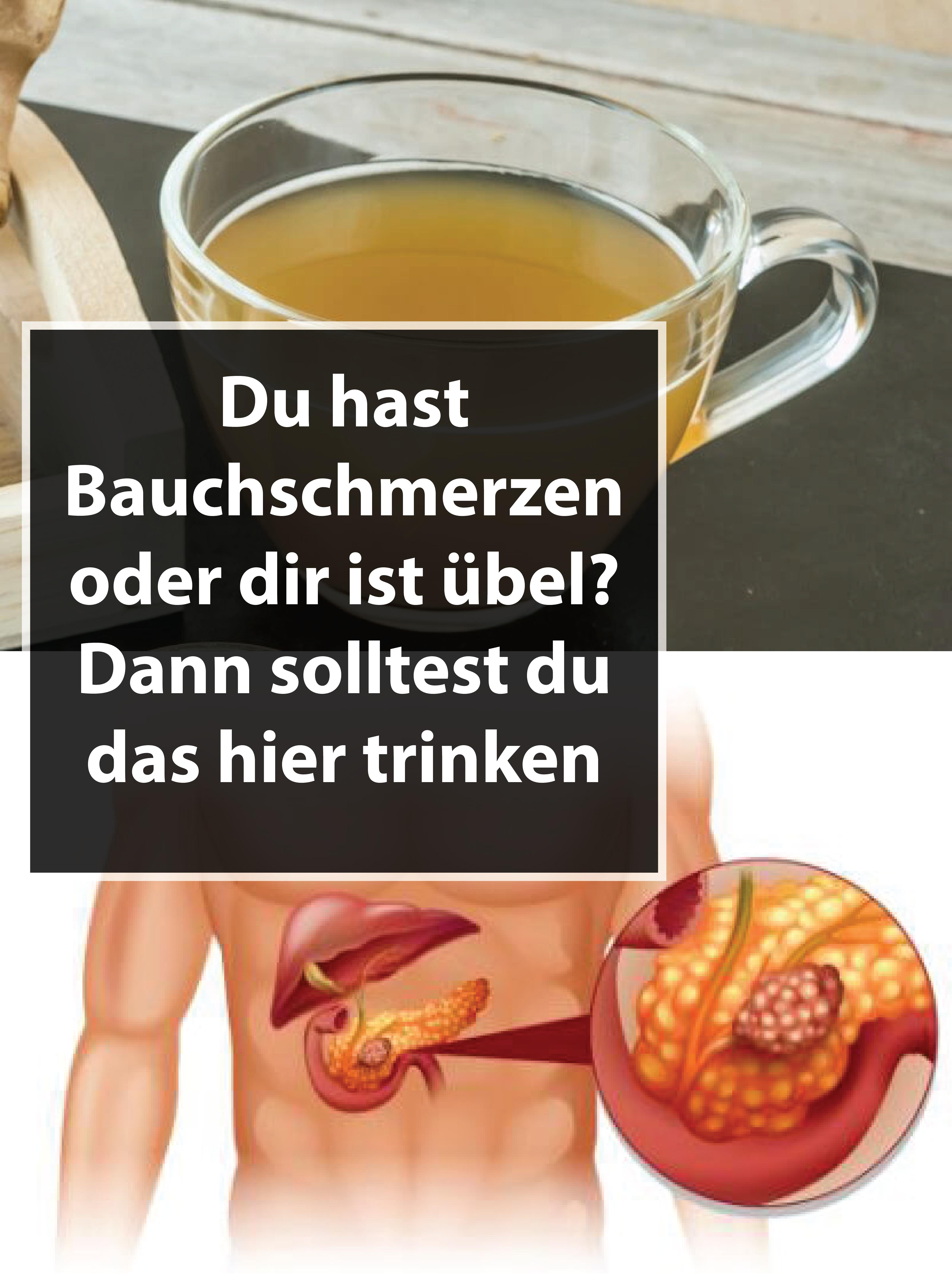Du hast Bauchschmerzen oder dir ist übel? Dann solltest du das hier trinken