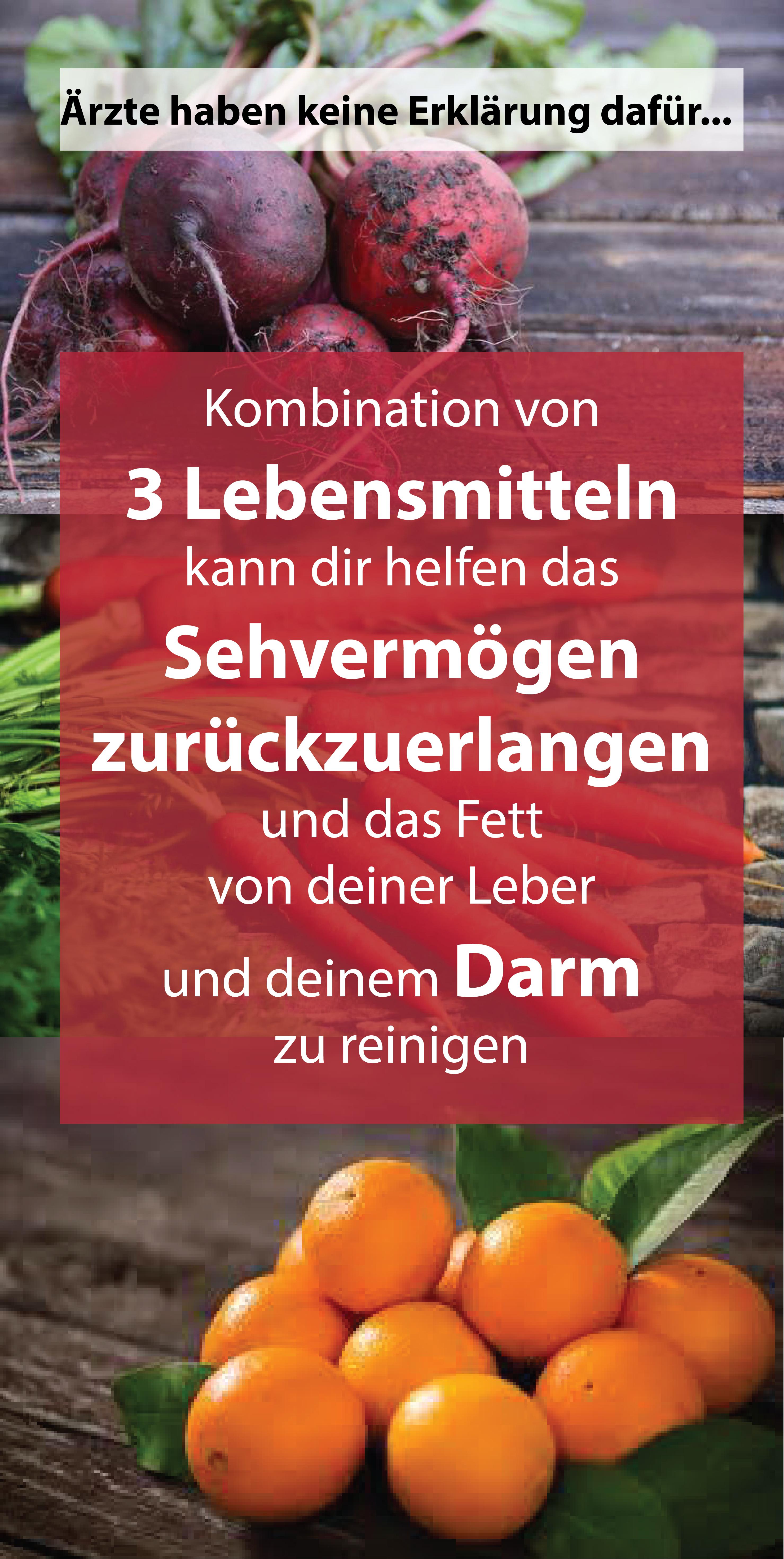 Kombination von 3 Lebensmitteln kann dir helfen das Sehvermögen zurückzuerlangen und das Fett von deiner Leber und deinem Darm zu reinigen