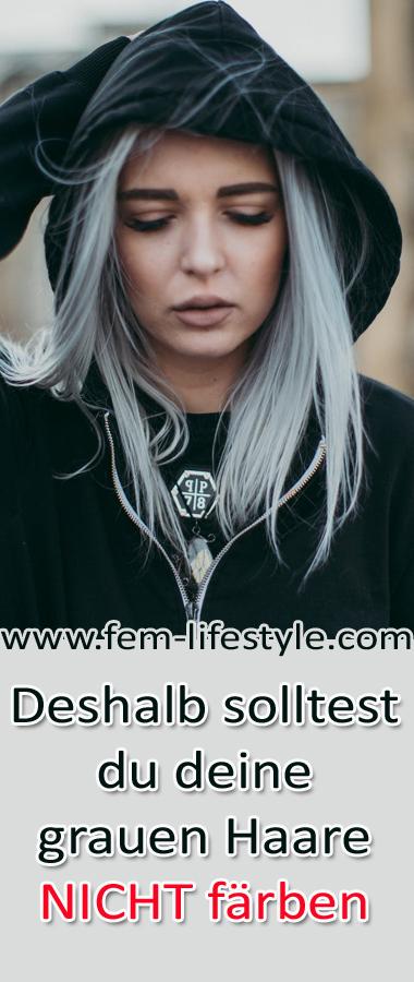 Deshalb solltest du deine grauen Haare nicht färben | Hogmag